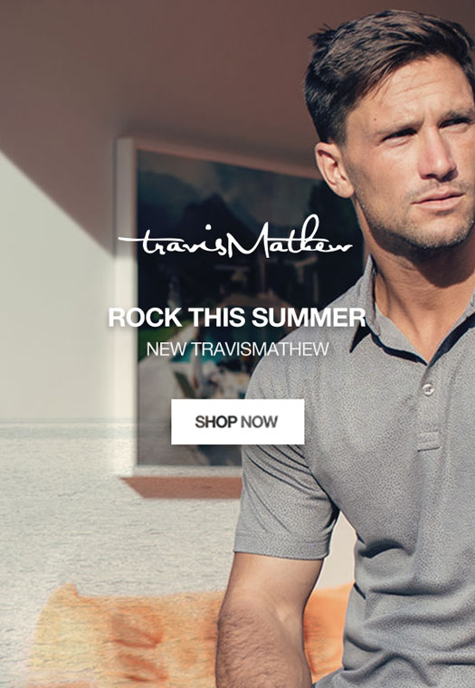 New TravisMathew Arrivals