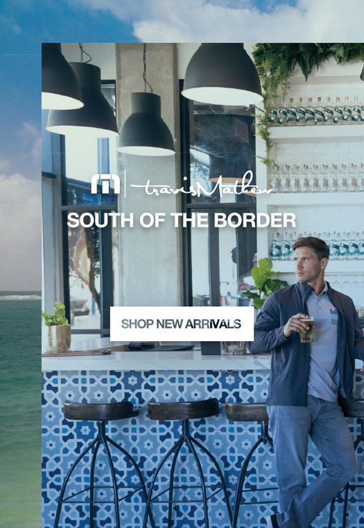 South Of The Border. Shop New Arrivals.